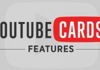 YouTube cards, how to use it to enrich your videos